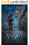 Angel Eclipsed (The Louisiangel Series Book 2)