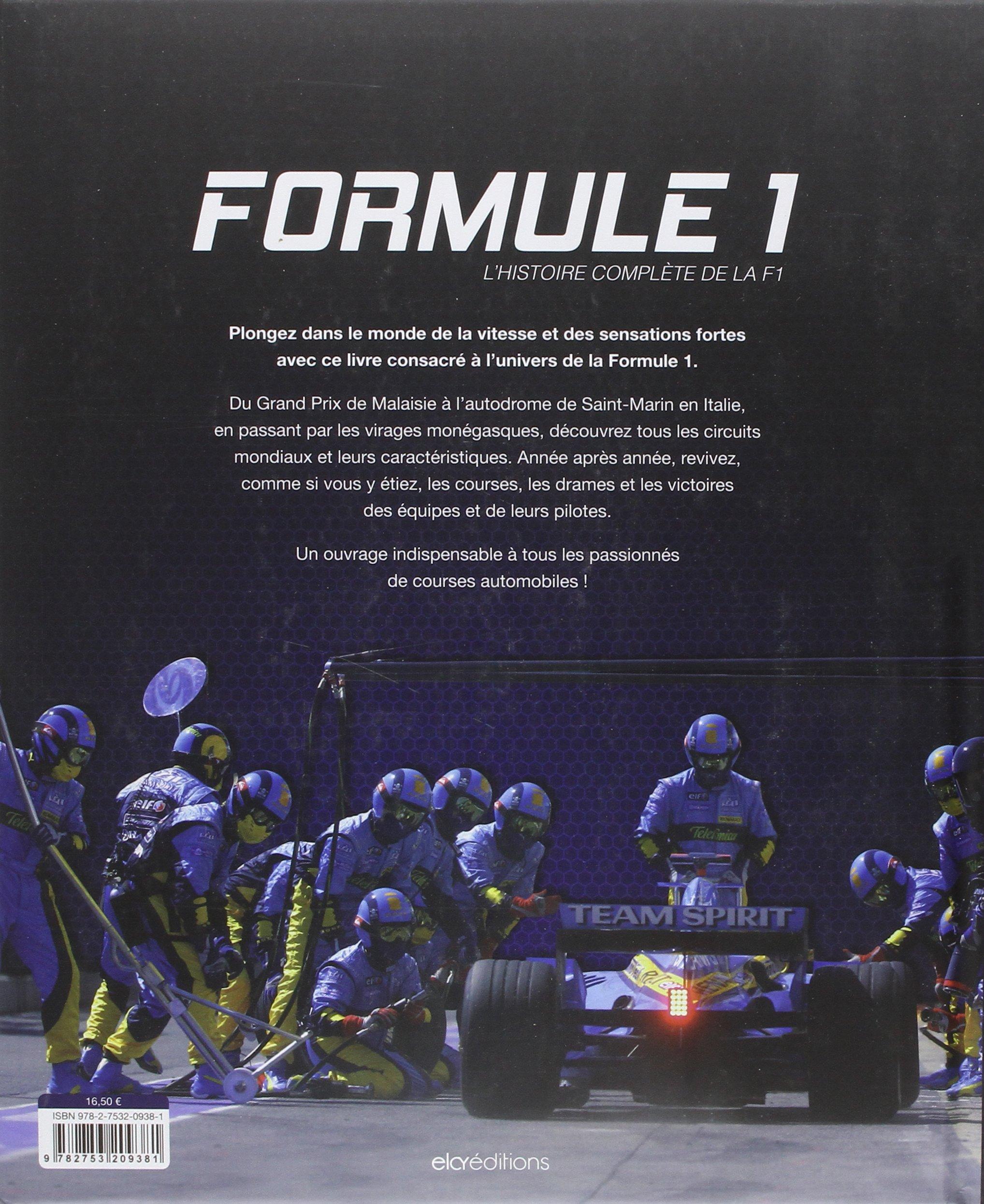 Amazon Fr Formule 1 L Histoire Complete De La F1 Elcy Livres