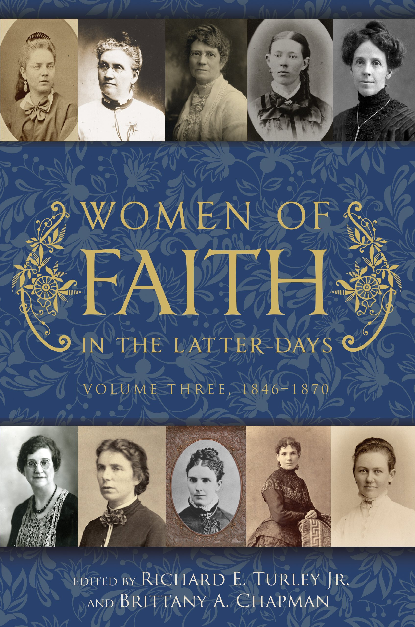 Download Women of Faith in the Latter Days, Volume 3: 1846-1870 pdf epub