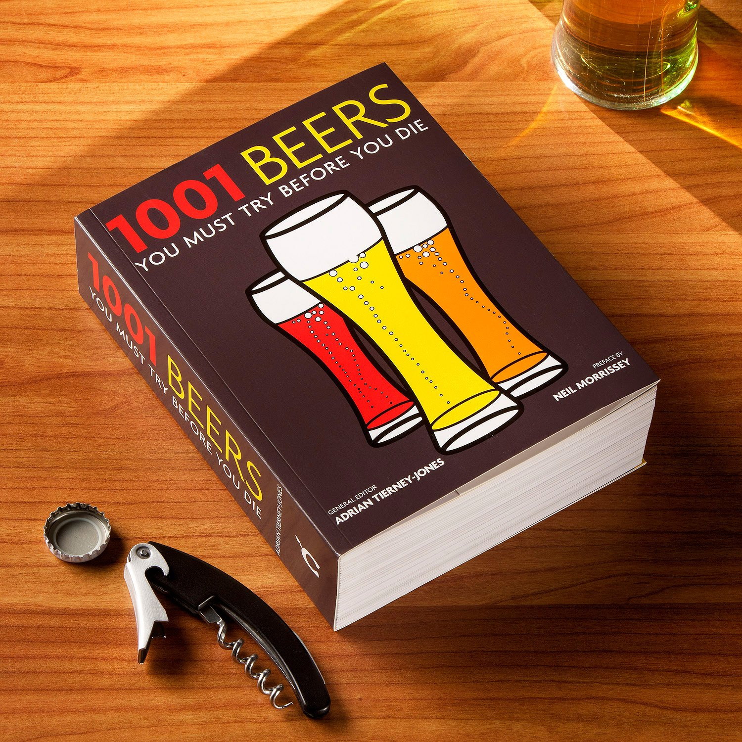 1001 Beers: You Must Try Before You Die: Adrian Tierney Jones:  9781844036820: Amazon.com: Books