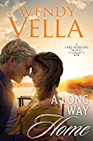 A Long Way Home (A Lake Howling Novel Book 6)