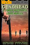 Deadhead: A Zombie Apocalypse LitRPG Novella