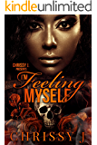 I'm Feeling Myself (I'm Feeling Myself  Book 1)