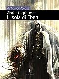 Gheler l'esploratore. II - L'isola di Eben (Fantaxy - Fantasy e dintorni)