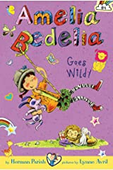Amelia Bedelia Chapter Book #4: Amelia Bedelia Goes Wild! Kindle Edition