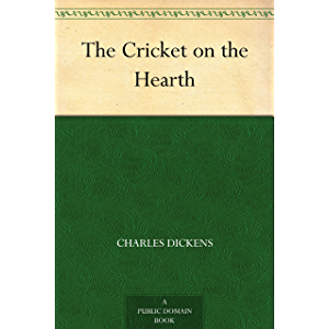 The Cricket on the Hearth (Christmas Books series Book 3)