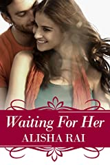 Waiting For Her (The Karimi Siblings Book 2) Kindle Edition