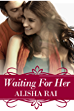 Waiting For Her (The Karimi Siblings Book 2)
