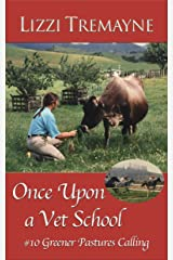 Once Upon a Vet School #10: Greener Pastures Calling Kindle Edition