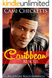 Caribbean Rescue (Billionaire Beach Romance)