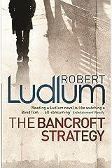 The Bancroft Strategy Kindle Edition