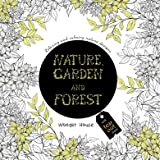 Nature, Garden and Forest: Colouring Books for Adults with Tear Out Sheets (Adult Colouring Book)