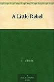 A Little Rebel