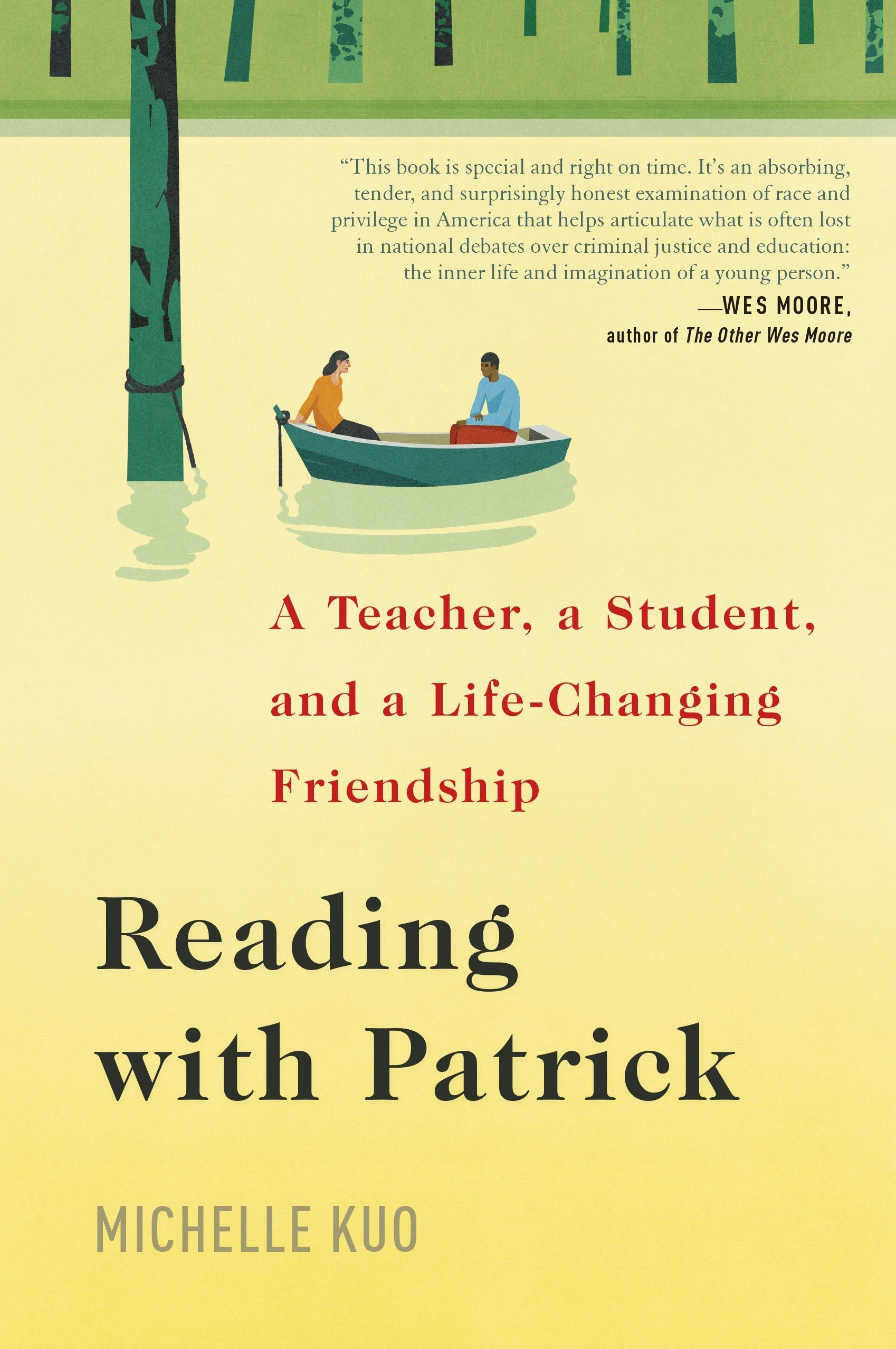 Reading with Patrick: A Teacher, a Student, and a Life-Changing Friendship:  Kuo, Michelle: 9780812997316: Amazon.com: Books