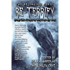 Re-Terrify: Horrifying Stories of Monsters and More (The Re-Imagined Series Book 4)