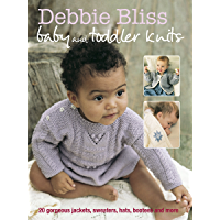 Debbie Bliss Baby & Toddler Knits: 20 Gorgeous Jackets, Sweaters, Hats, Bootees and More book cover