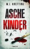 Aschekinder - Thriller (German Edition)
