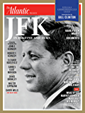 JFK: In His Time and Ours