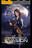 Persephone Evasion (Star Streaker Book 3)