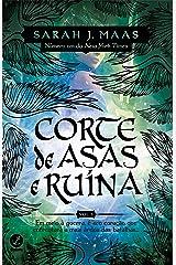 Corte de asas e ruína - Corte de espinhos e rosas - vol. 3 eBook Kindle