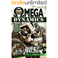 Omega Dynamics: Equipping a Warrior Class of Christians for the Days Ahead