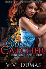 Soul Catcher (Dueling with the Devil Book 1) Kindle Edition