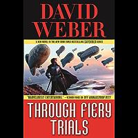 Through Fiery Trials (Safehold Book 10)