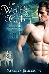 The Wolf's Cub (The Wolf's Peak Saga Book 3) Kindle Edition