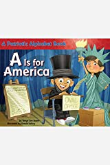 A Is for America: A Patriotic Alphabet Book Paperback