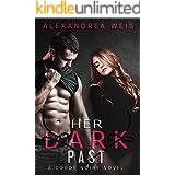 Her Dark Past: The Corde Noire Series Book 4