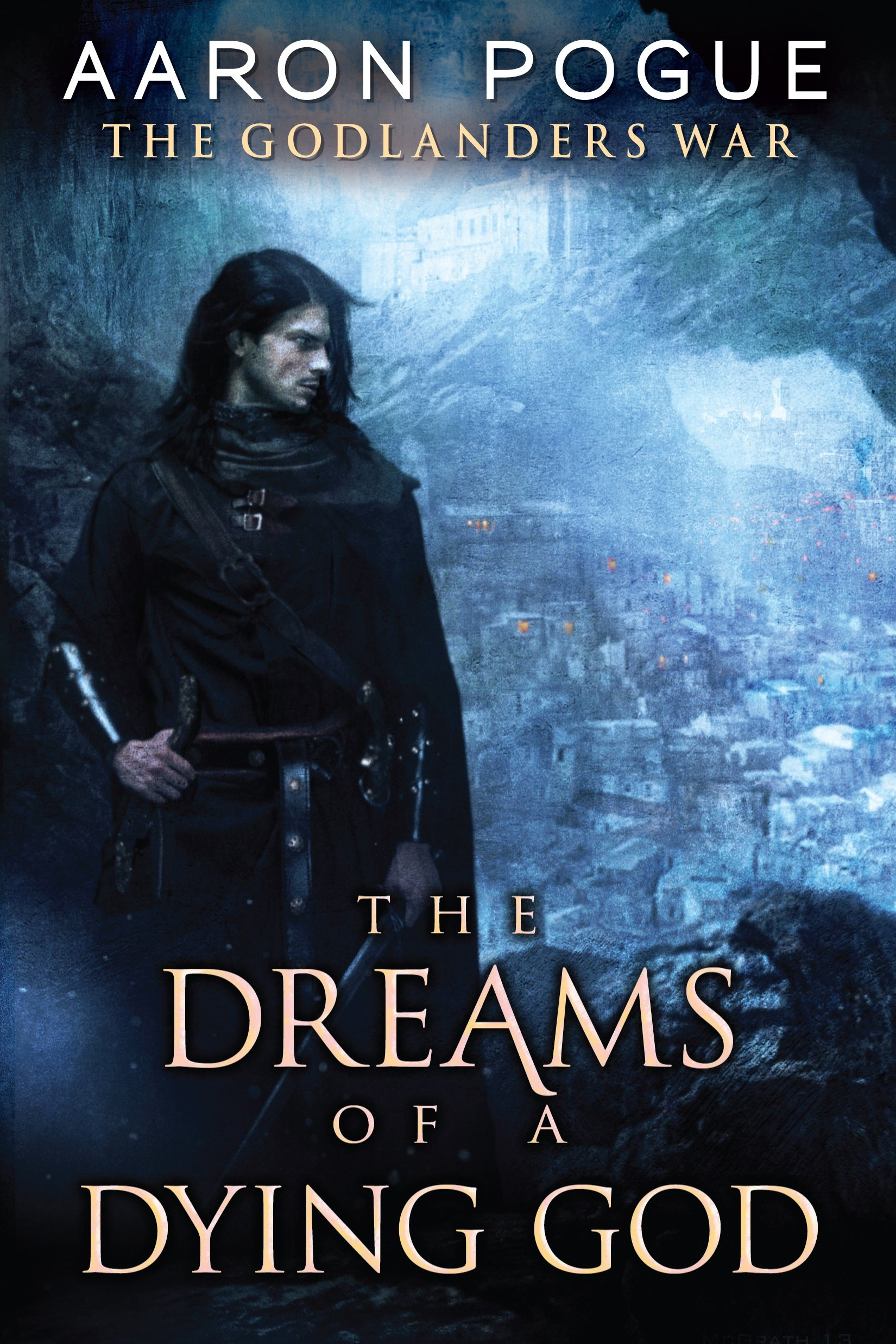 The Dreams of a Dying God (The Godlanders War) PDF