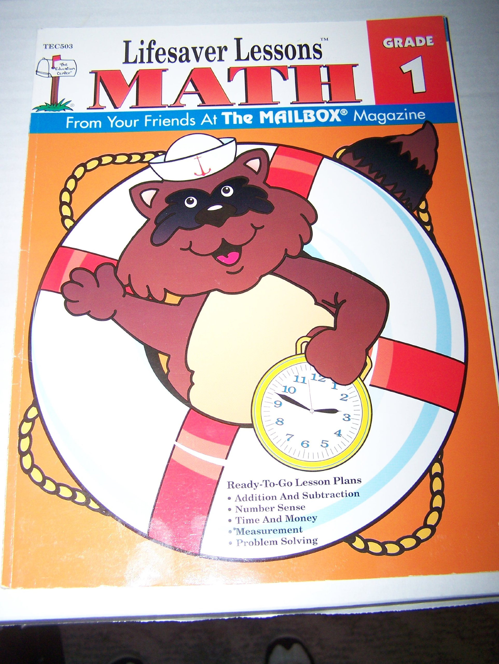 Lifesaver Lessons Math, Grade 1: 23 Ready-To-Go Lesson Plans (The Mailbox) ebook