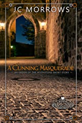 A Cunning Masquerade (Order of the MoonStone Short Stories Book 2) Kindle Edition