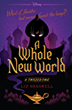 A Whole New World: A Twisted Tale (Twisted Tale, A)