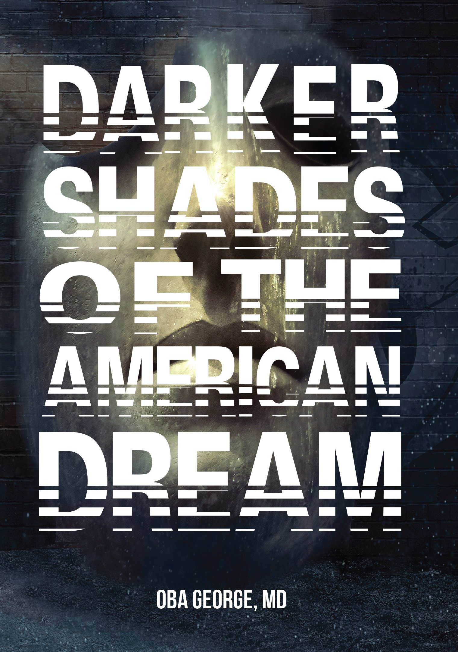Darker Shades of the American Dream