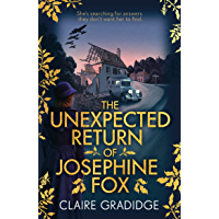 The Unexpected Return of Josephine Fox: Winner of the Richard & Judy Search for a Bestseller Competition