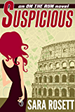 Suspicious (On The Run International Mysteries Book 4)