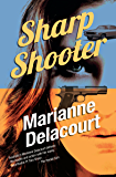 Sharp Shooter (Tara Sharp Book 1)
