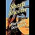 Sharp Shooter (Tara Sharp Book 1)