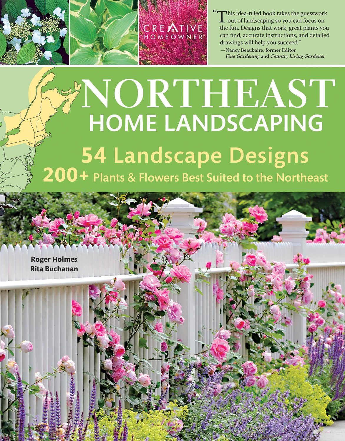 Northeast Home Landscaping, 3rd Edition: Including Southeast Canada  (Creative Homeowner) 54 Landscape Designs, 200+ Plants U0026 Flowers Best  Suited To CT, MA, ...