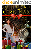 Comet's First Christmas (The North Pole Chronicles Book 1)