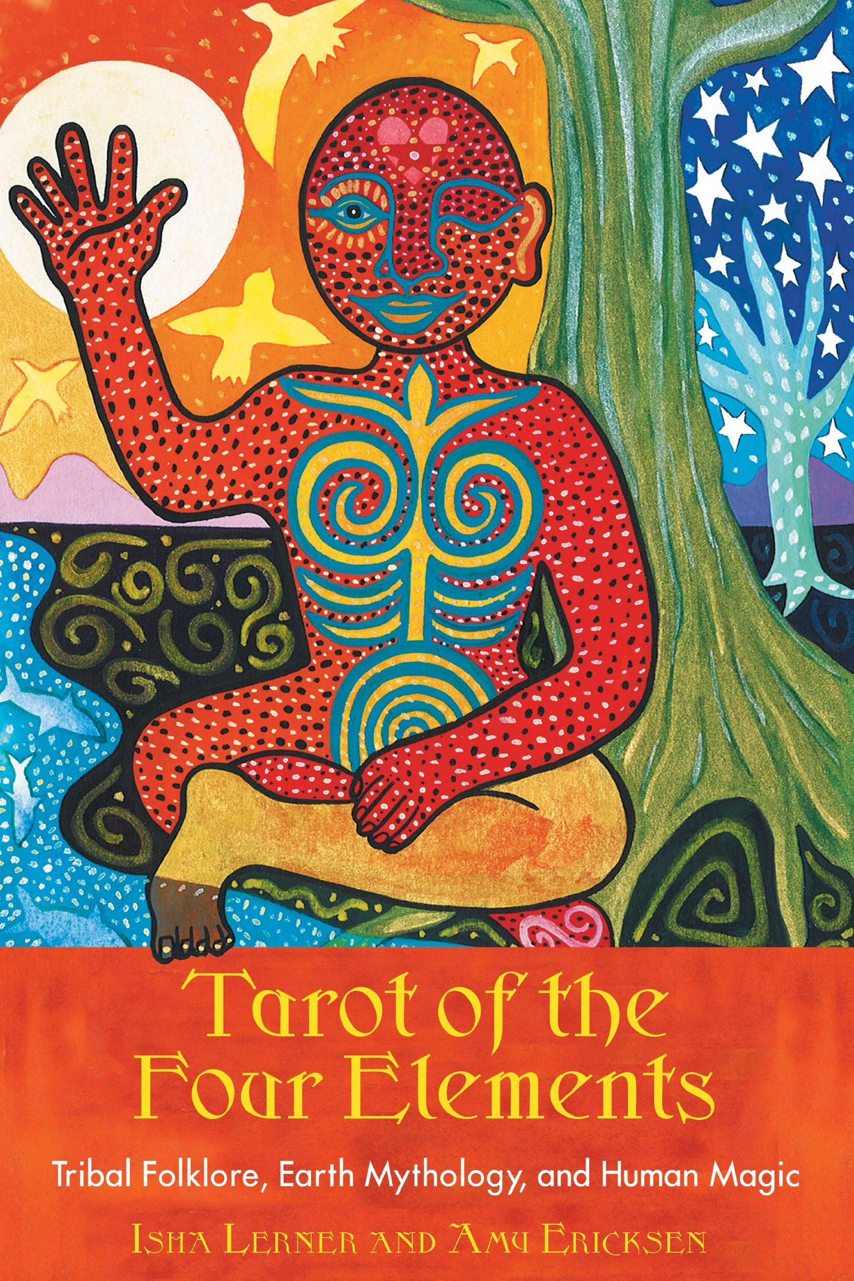 Tarot Of The Four Elements  Tribal Folklore Earth Mythology And Human Magic