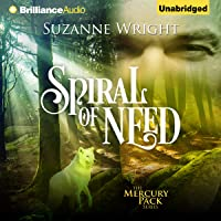 Spiral of Need: Mercury Pack, Book 1