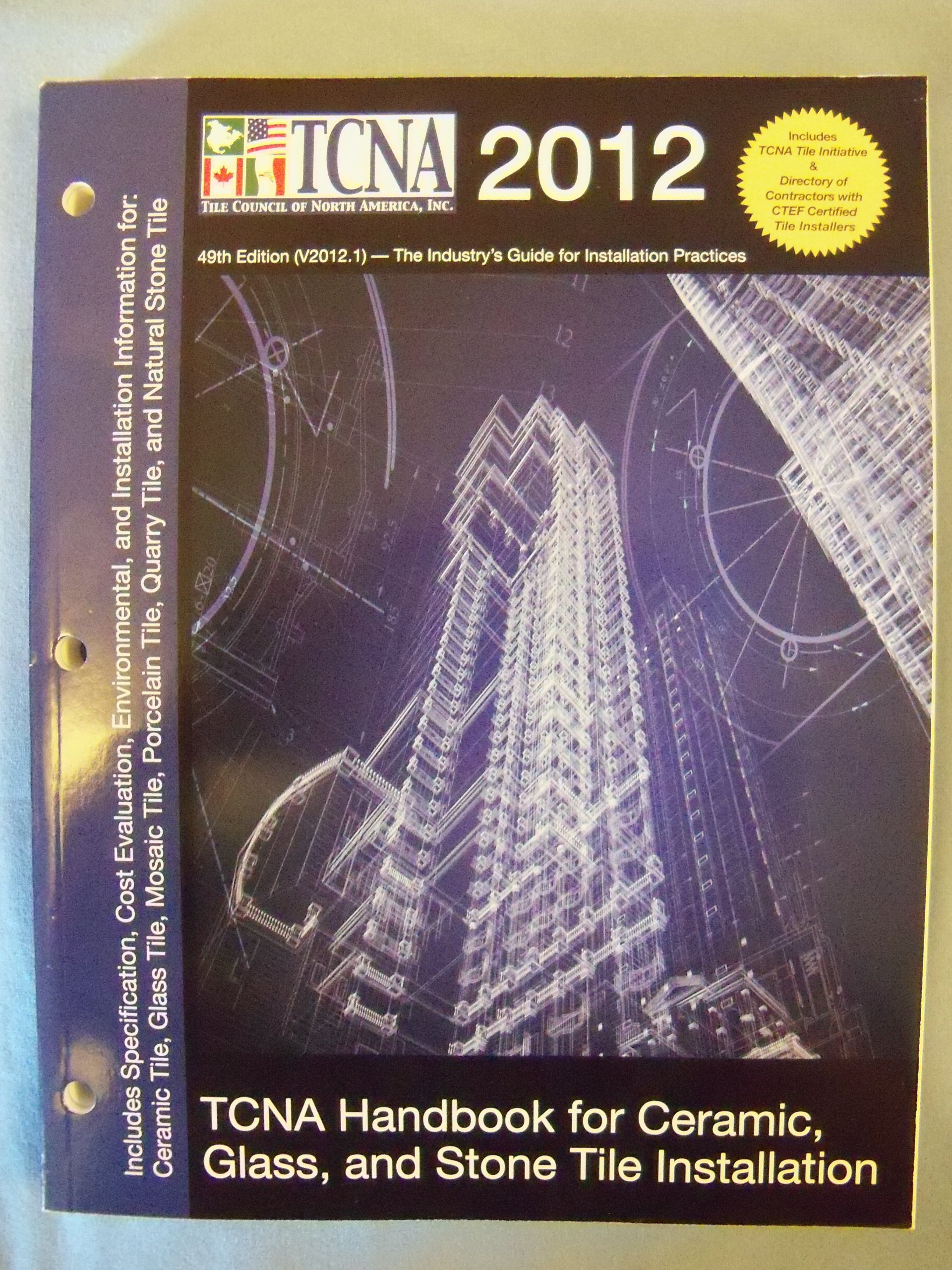 Tcna handbook for ceramic glass and stone tile installation 2012 tcna handbook for ceramic glass and stone tile installation 2012 tile council of north america 9780984742417 amazon books dailygadgetfo Choice Image