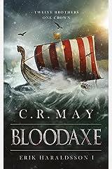 Bloodaxe (Erik Haraldsson Book 1) Kindle Edition
