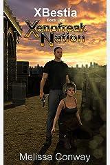 Xenofreak Nation, Book One: XBestia Kindle Edition