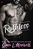Ruthless (Playboys in Love Book 2)