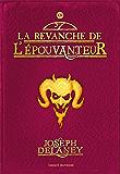 L'épouvanteur, T13 : La revanche de l'épouvanteur (French Edition)