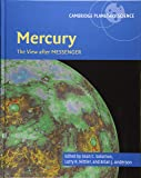 Mercury: The View after MESSENGER (Cambridge Planetary Science)