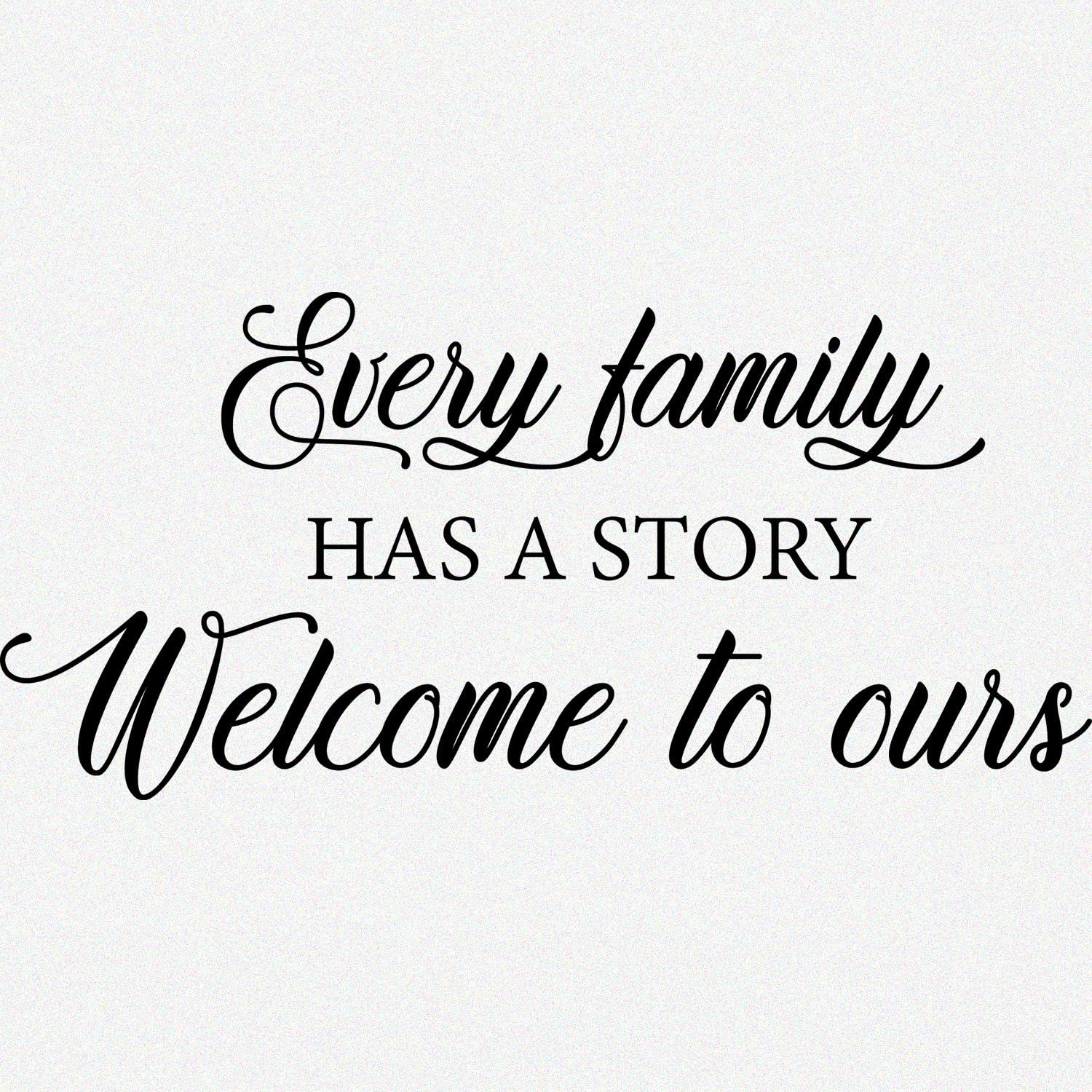 My Vinyl Story - Every Family Has a Story Welcome to Ours - Wall Decals for Bedroom Family Decal Quote Word Sayings Sticker Sign Family Decor Removable Vinyl for Living Room Home 30x14 Inches